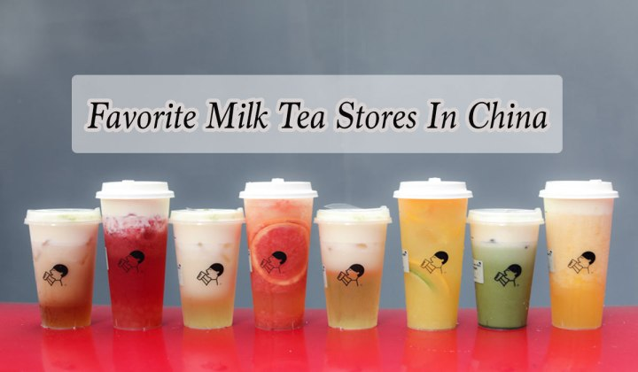 FAVORITE MILK TEA STORES IN MAINLAND CHINA