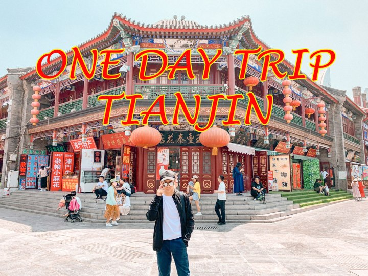 ONE DAY TRIP TOTIANJIN